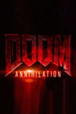 Doom: Annihilation movie