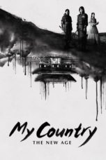 My Country: The New Age (2019)
