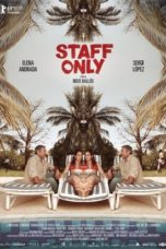 Staff Only (2019)