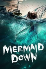 Mermaid Down (2019)