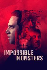 Impossible Monsters (2019)