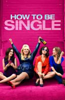 How to Be Single full movie (2016)