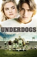 Underdogs full movie (2013)