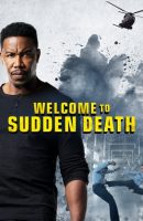 Welcome to Sudden Death full movie (2020)