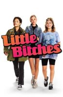 Little Bitches full movie (2018)