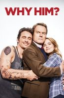Why Him? full movie (2016)