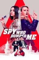 The Spy Who Dumped Me full movie (2018)