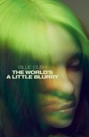 Billie Eilish: The World's a Little Blurry full movie (2021)