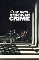 The Last Days of American Crime full movie (2020)